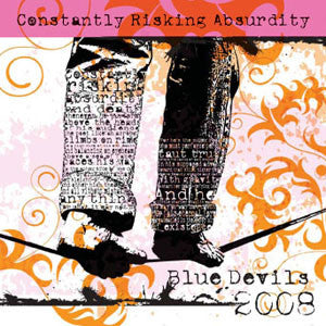 Constantly Risking Absurdity (2008) CD