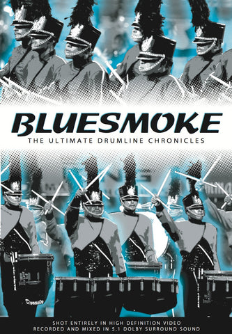 Bluesmoke '06 - The Ultimate Drumline Chronicles DVD