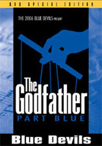 The Godfather - Inside the Blue Devils 2006 DVD