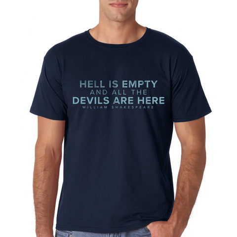 """Hell Is Empty"" T-shirt"