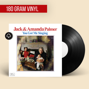 Jack & Amanda Palmer - You Got Me Singing Vinyl