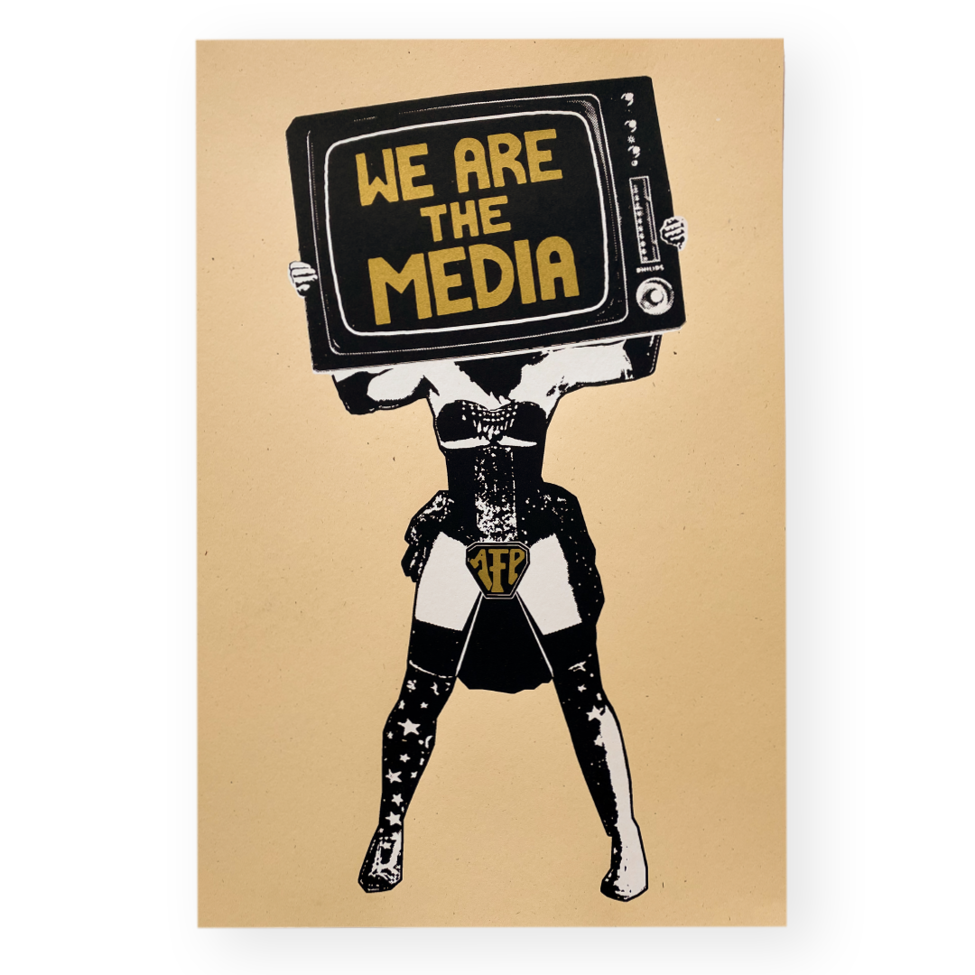 We Are The Media Print