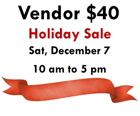 2019 Holiday Sale table reservation, Dec 7