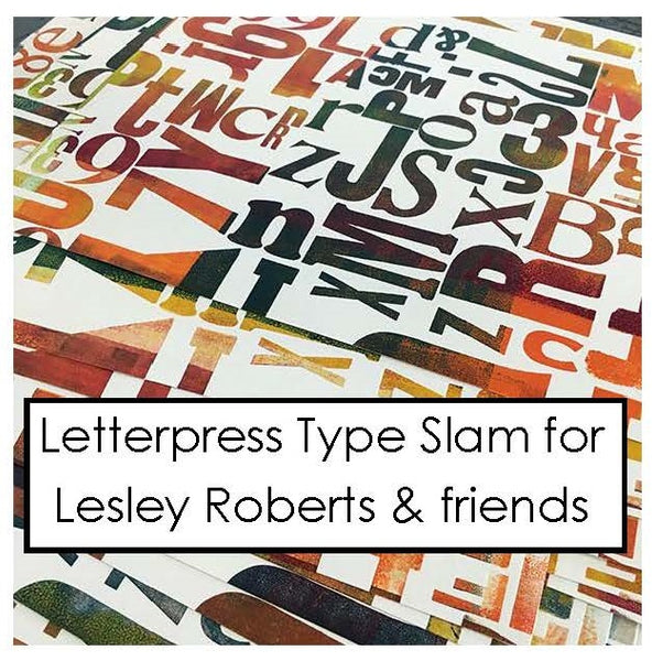 #7017 - Special Letterpress Type Slam for Lesley Roberts & Friends, Feb. 23