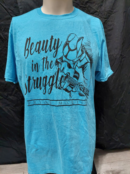 Beauty In The Struggle (T-Shirt)