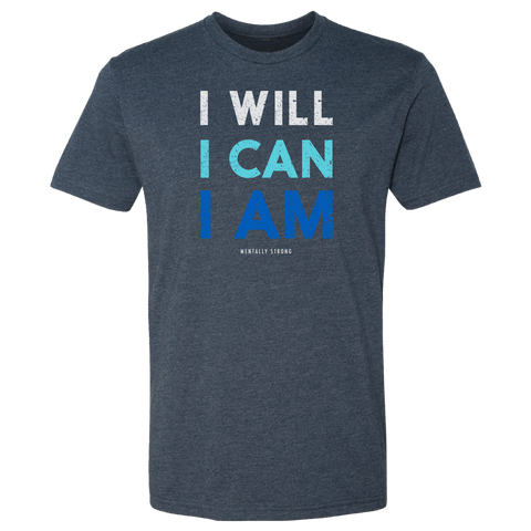 I Will, I Can, I Am T-Shirt