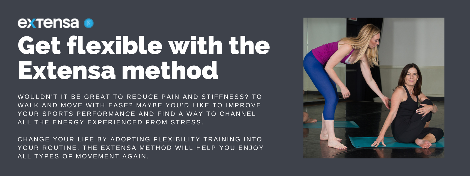Get flexible with the Extensa method