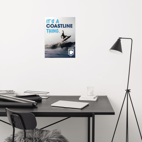 """It's a Coastline Thing"" Surfer Poster"