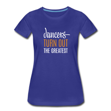 Load image into Gallery viewer, Dancers Turn Out The Greatest - Women - royal blue