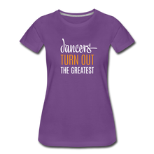 Load image into Gallery viewer, Dancers Turn Out The Greatest - Women - purple