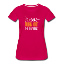 Load image into Gallery viewer, Dancers Turn Out The Greatest - Women - dark pink