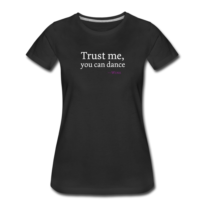 Trust Me, You Can Dance -Wine - Women - black