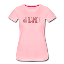 Load image into Gallery viewer, 100% Dance - Women - pink