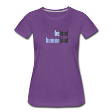 Load image into Gallery viewer, Be Human - Be Kind, Humankind - Women - purple