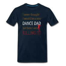 Load image into Gallery viewer, Sexy Dance Dad - Killing It - deep navy