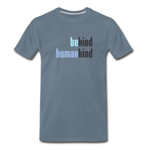 Load image into Gallery viewer, Be Human - Be Kind, Humankind - Men - steel blue