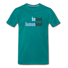 Load image into Gallery viewer, Be Human - Be Kind, Humankind - Men - teal
