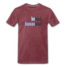 Load image into Gallery viewer, Be Human - Be Kind, Humankind - Men - heather burgundy