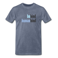 Load image into Gallery viewer, Be Human - Be Kind, Humankind - Men - heather blue