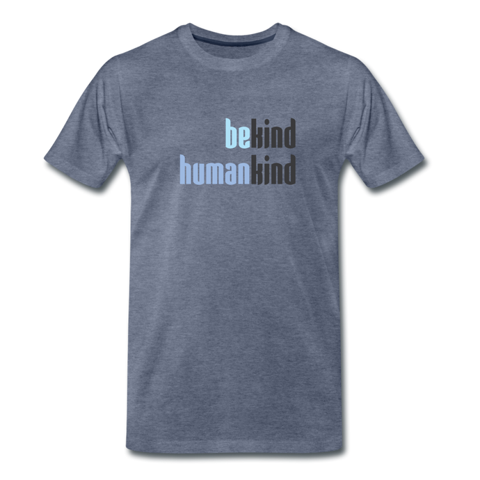 Be Human - Be Kind, Humankind - Men - heather blue