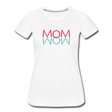 Load image into Gallery viewer, Mom Wow (Amaranth & Aquamarine) Women's Premium T-Shirt - Digital Crayons