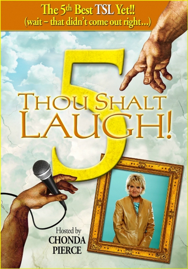 Thou Shalt Laugh 5 featuring Chonda Pierce!