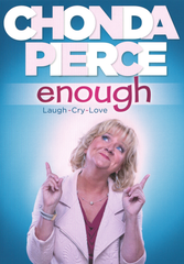 Chonda's Newest DVD Video... ENOUGH: Laugh - Cry - Love<BR><BR><BR><BR>