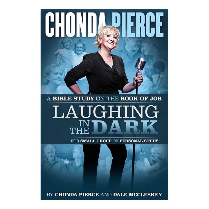 Laughing In The Dark BIBLE STUDY BOOK