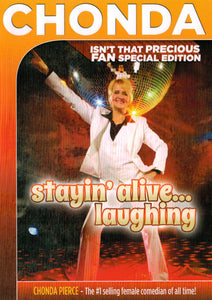 Stayin' Alive... Laughing SPECIAL FAN EDITION