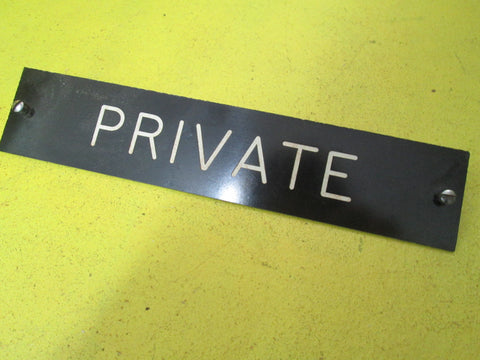Private Sign - Black 218L x 45W
