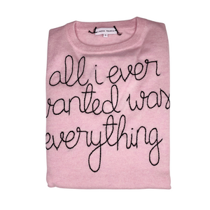 Load image into Gallery viewer, Pink Sweater with embroidered All I Ever Wanted was Everything