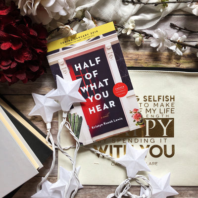 Half Of What You Hear by Kristyn Kuesk Lewis