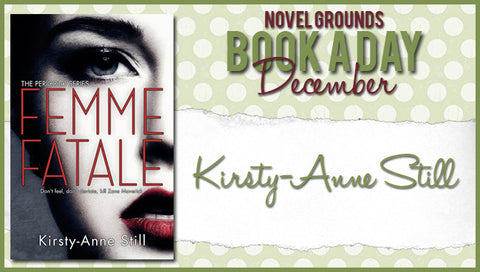 Book A Day Giveaway: Femme Fatale by Kirsty-Anne Still