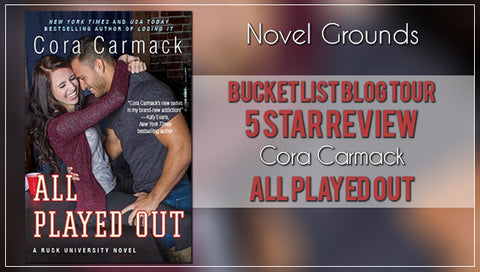 Bucket List: All Played Out by Cora Carmack