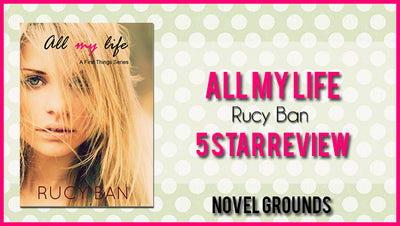 Spotlight: All My Life by Rucy Ban