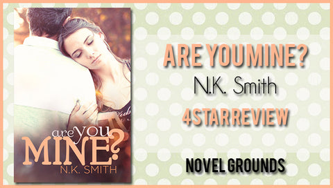 Are You Mine by N.K. Smith
