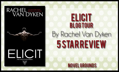 Elicit by Rachel Van Dyken (Eagle Elite #4)