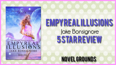Author Spotlight Empyreal Illusions by Jake Bonsignore