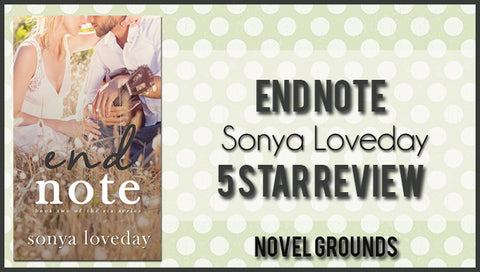 End Note by Sonya Loveday (The Six Series #2)