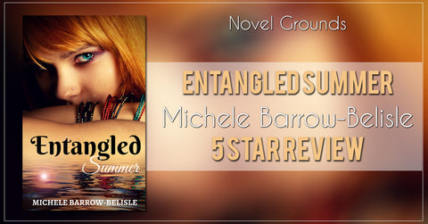 Entangled Summer by Michele Barrow-Belisle