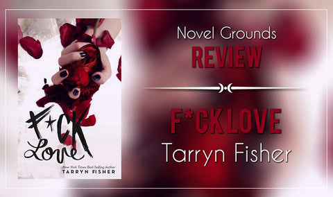 F*ck Love by Tarryn Fisher