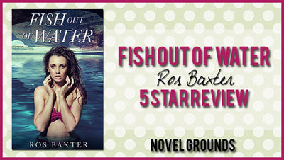 Author Spotlight: Fish Out of Water by Ros Baxer