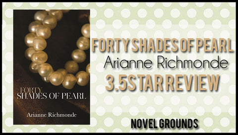 Forty Shades of Pearl by Arianne Richmonde