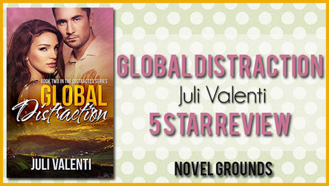 Global Distraction by Juli Valenti