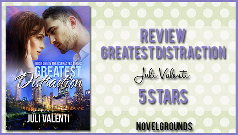 Greatest Distraction by Juli Valenti