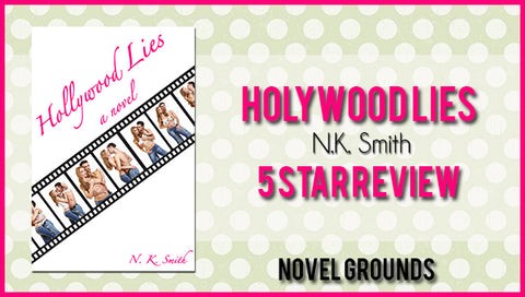 Hollywood Lies by N.K. Smith Blog Tour & Interview