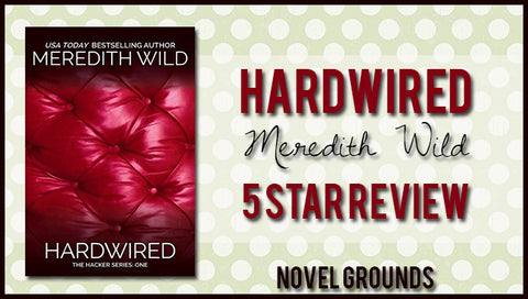 Hardwired by Meredith Wild (Hacker #1)