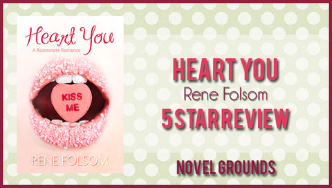 Spotlight Author: Heart You (Roomate Romance #1) by Rene Folsom