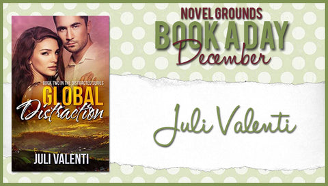 Book A Day December: Global Distraction by Juli Valenti