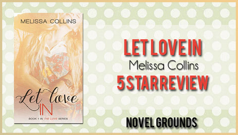 Let Love In by Melissa Collins Blog Tour